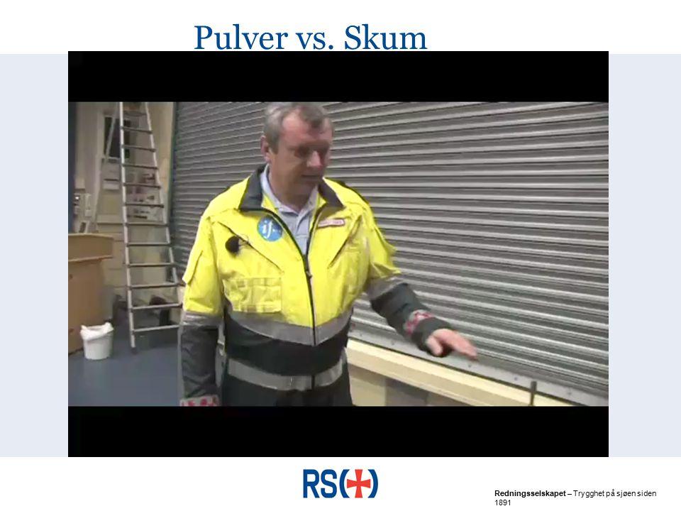 Pulver vs. Skum