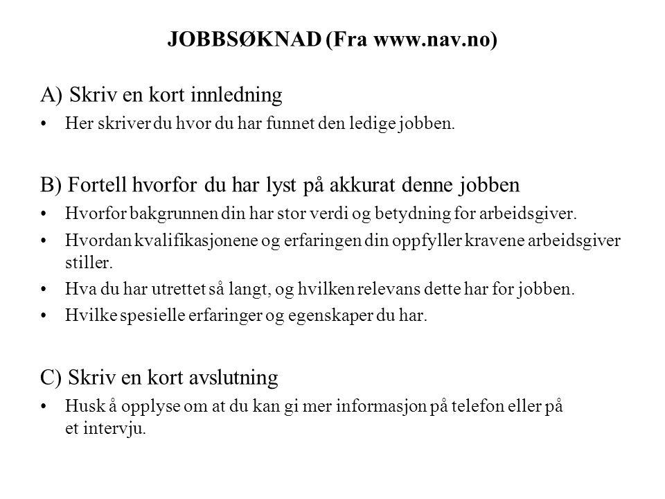 JOBBSØKNAD (Fra www.nav.no)