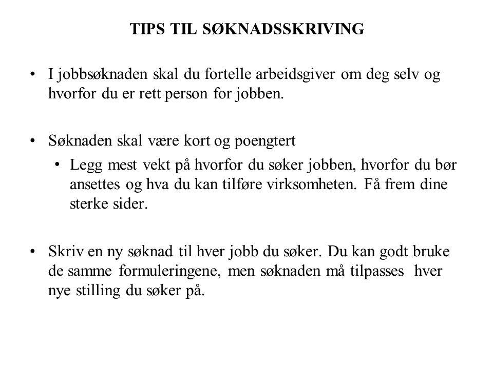 TIPS TIL SØKNADSSKRIVING