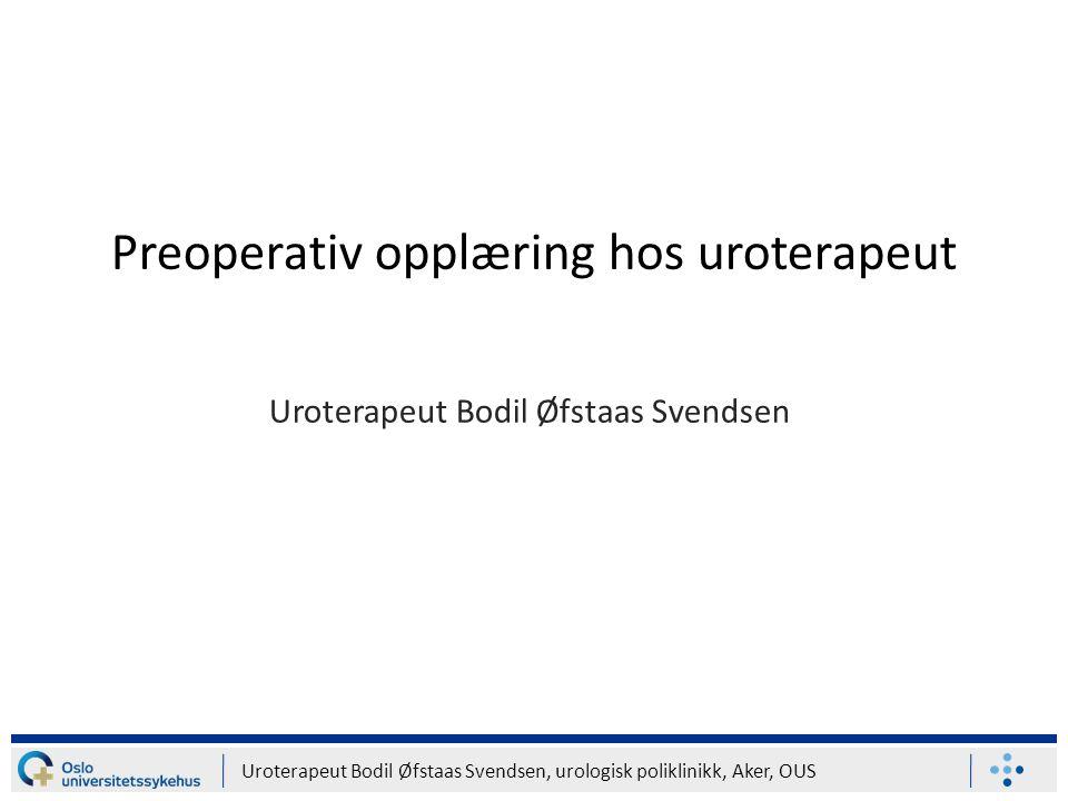 Preoperativ opplæring hos uroterapeut