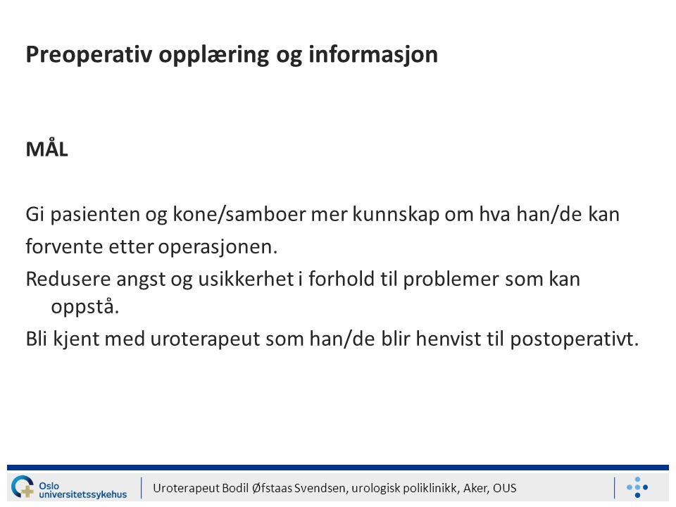 Preoperativ opplæring og informasjon