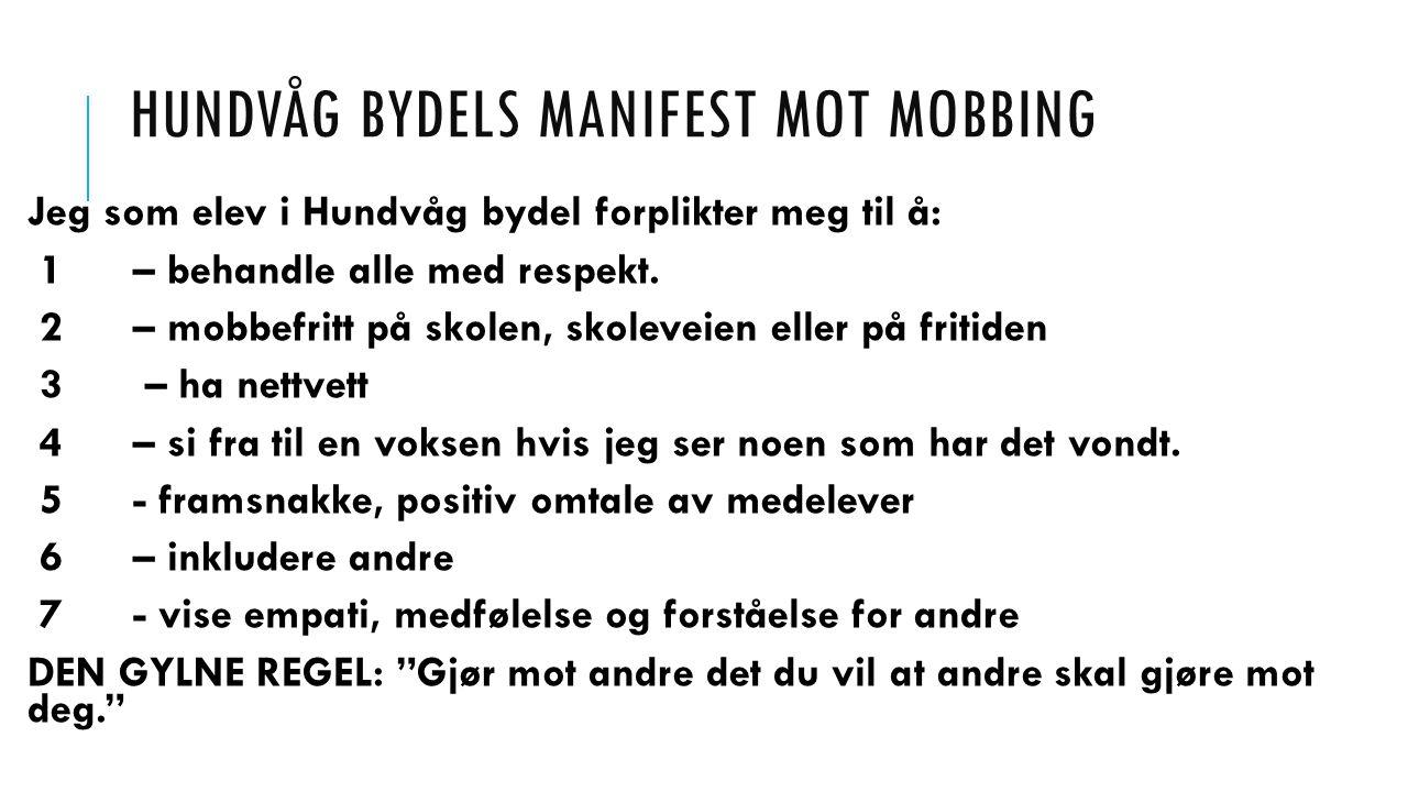 Hundvåg bydels manifest mot mobbing