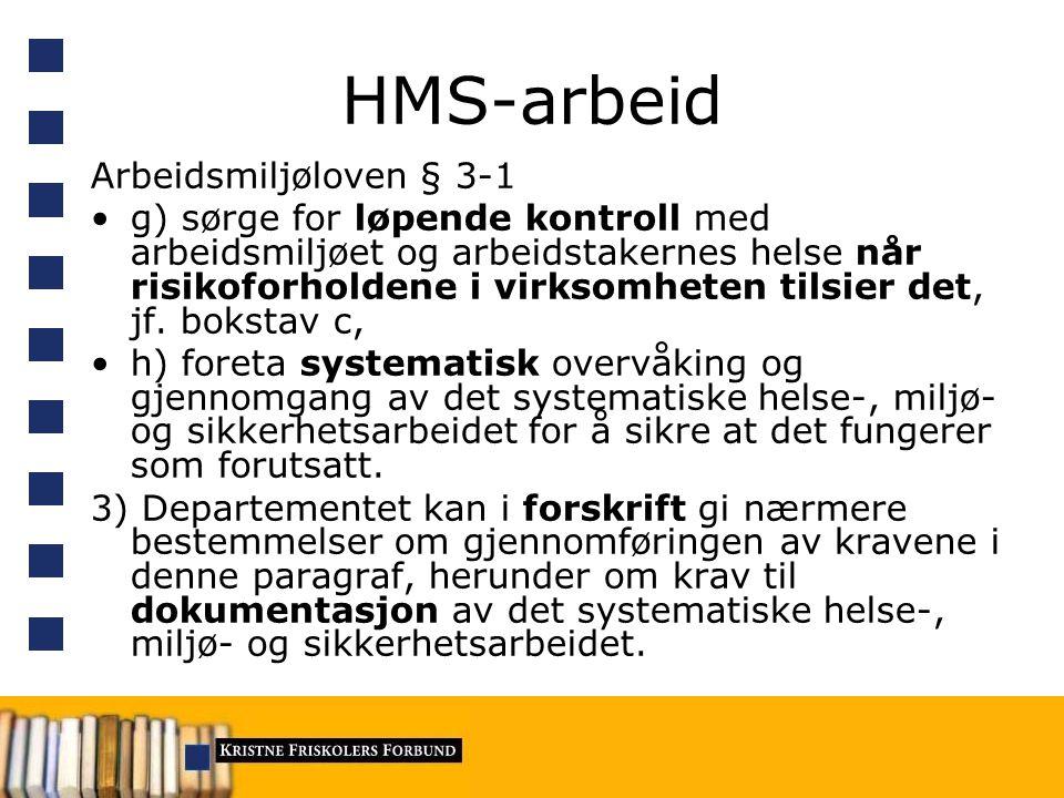 HMS-arbeid Arbeidsmiljøloven § 3-1