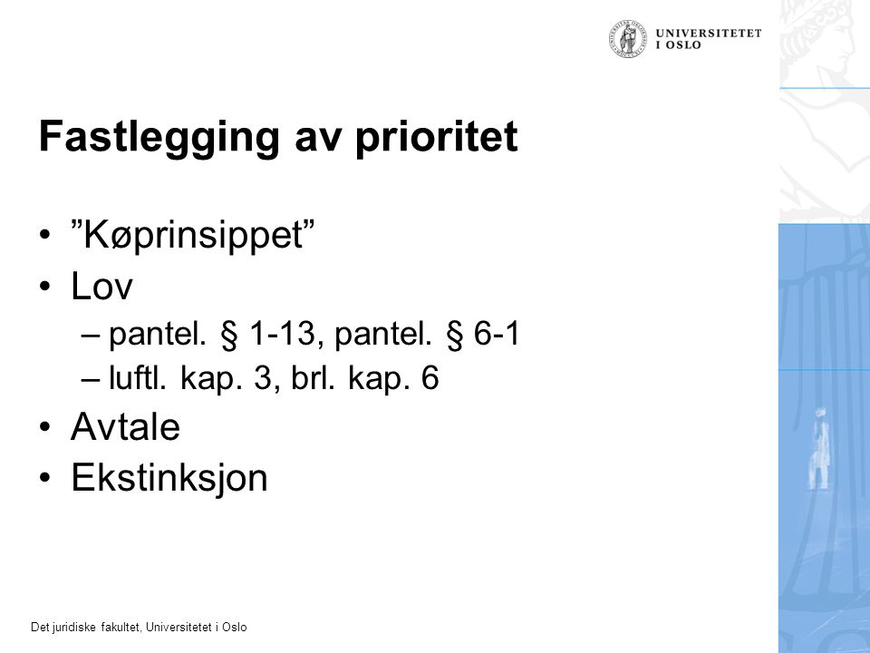 Fastlegging av prioritet