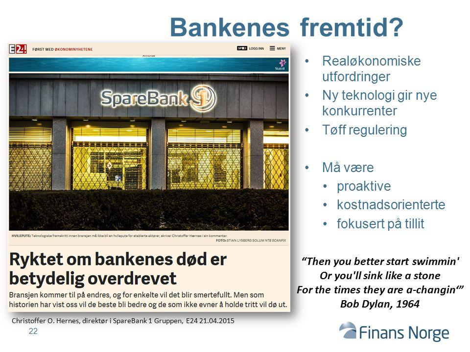 Bankenes fremtid Realøkonomiske utfordringer