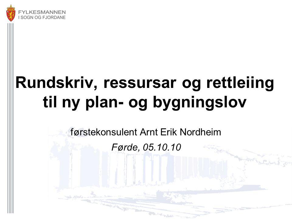 Rundskriv, ressursar og rettleiing til ny plan- og bygningslov