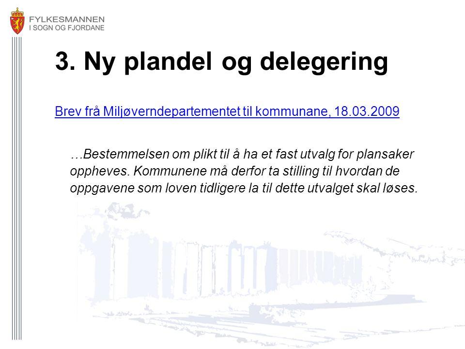 3. Ny plandel og delegering
