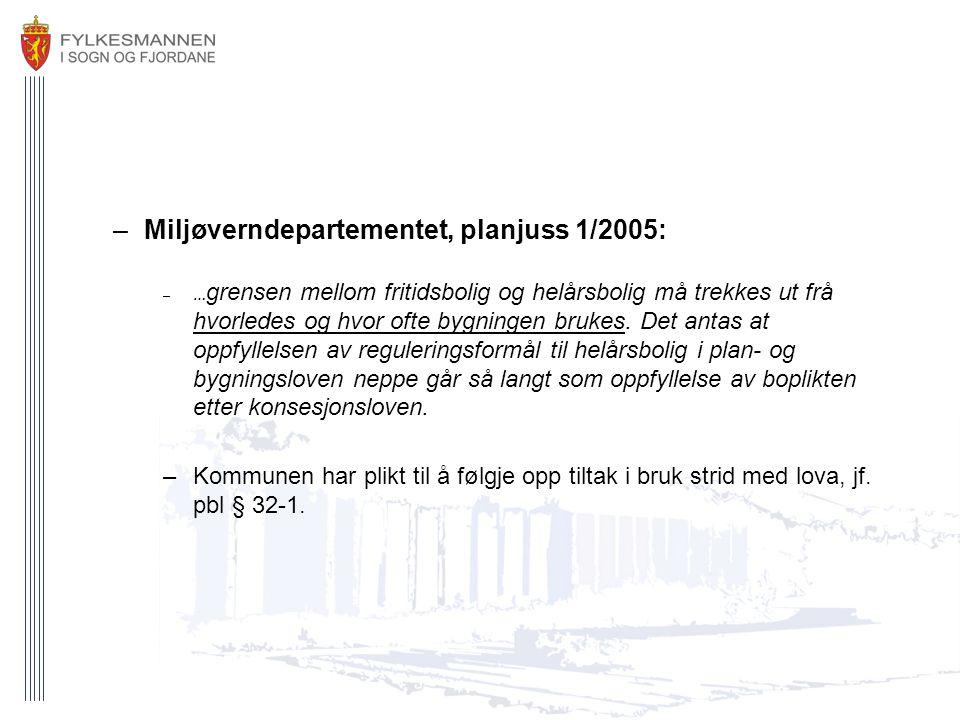 Miljøverndepartementet, planjuss 1/2005: