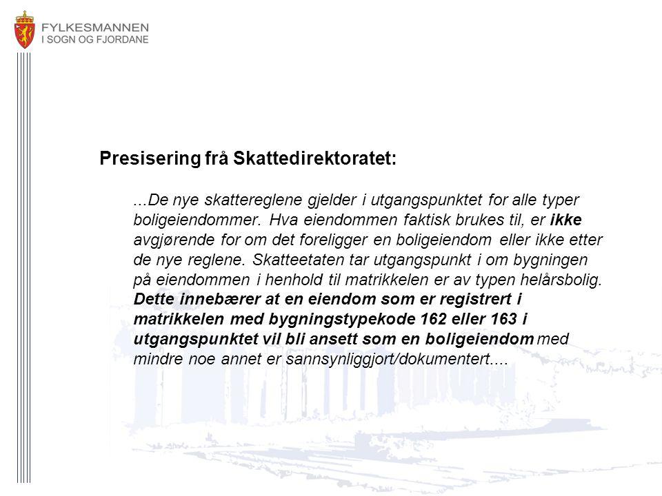 Presisering frå Skattedirektoratet: