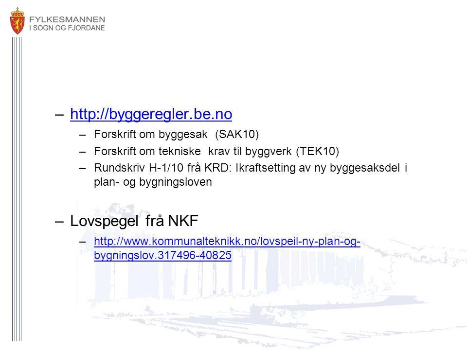 http://byggeregler.be.no Lovspegel frå NKF