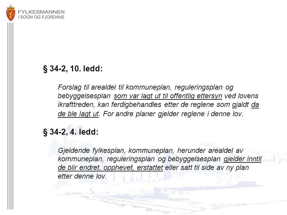§ 34-2, 10. ledd: