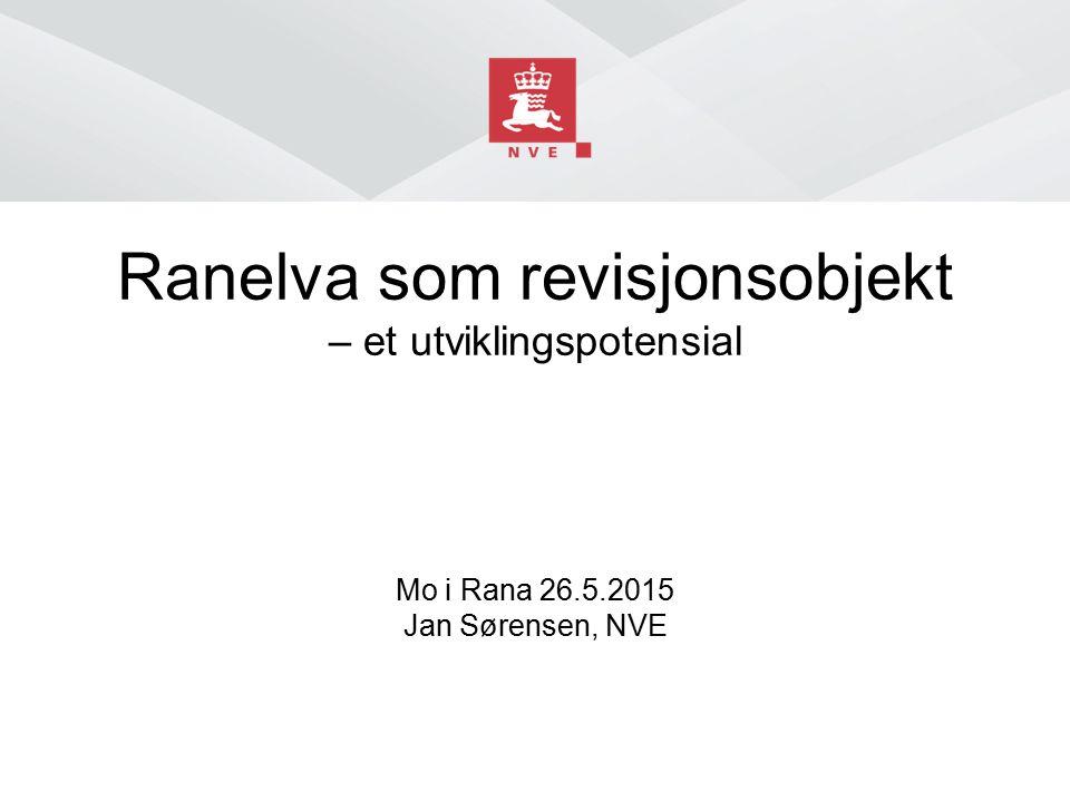 Ranelva som revisjonsobjekt – et utviklingspotensial Mo i Rana 26. 5