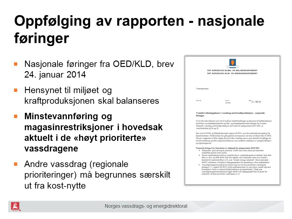 Oppfølging av rapporten - nasjonale føringer