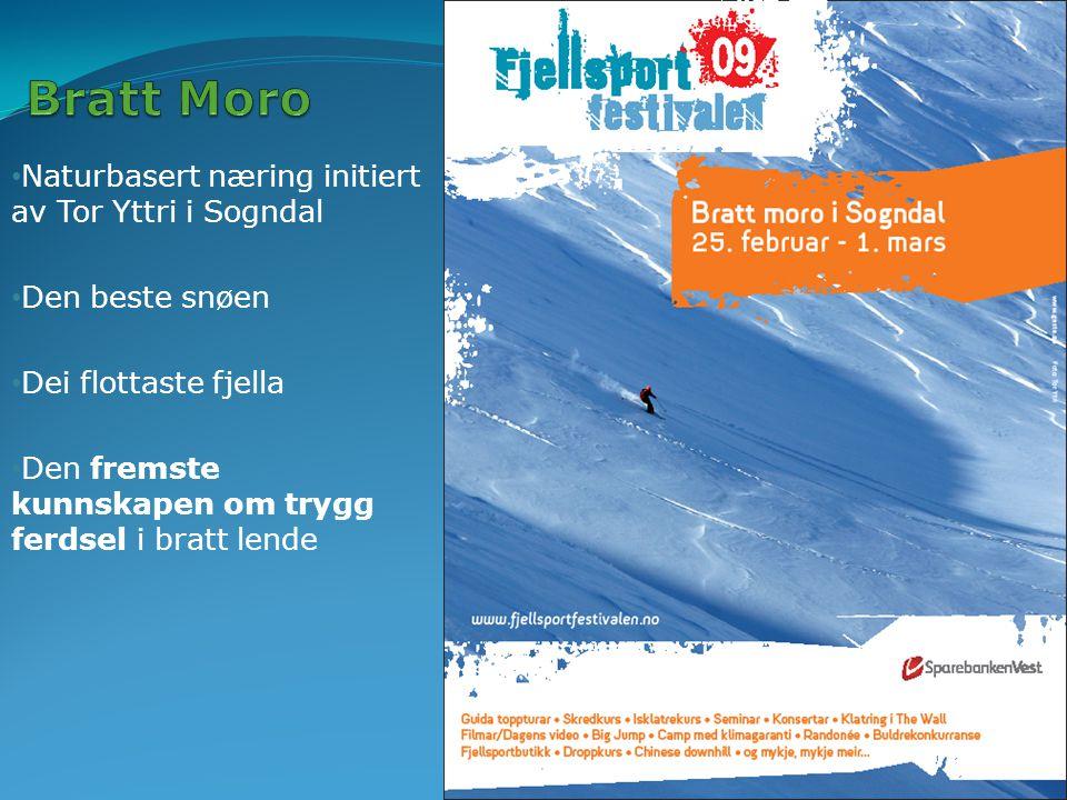 Bratt Moro Naturbasert næring initiert av Tor Yttri i Sogndal