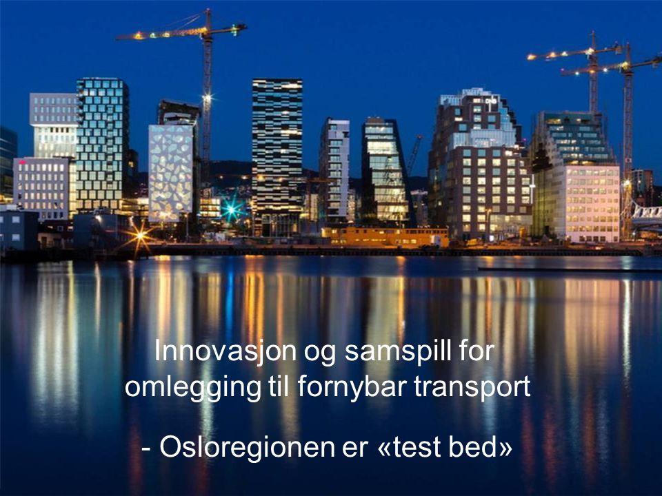 Innovasjon og samspill for omlegging til fornybar transport