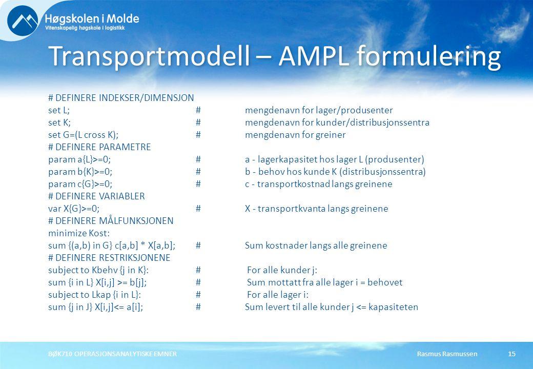 Transportmodell – AMPL formulering