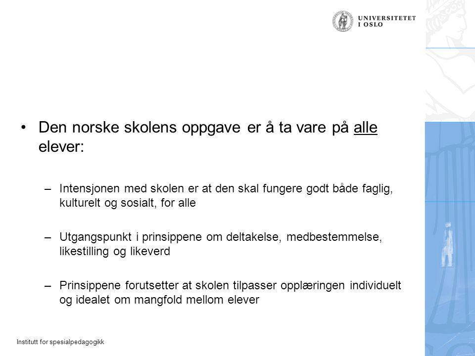 Den norske skolens oppgave er å ta vare på alle elever: