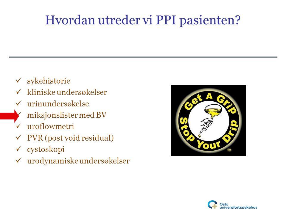 Hvordan utreder vi PPI pasienten