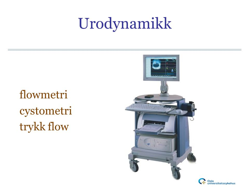 Urodynamikk flowmetri cystometri trykk flow