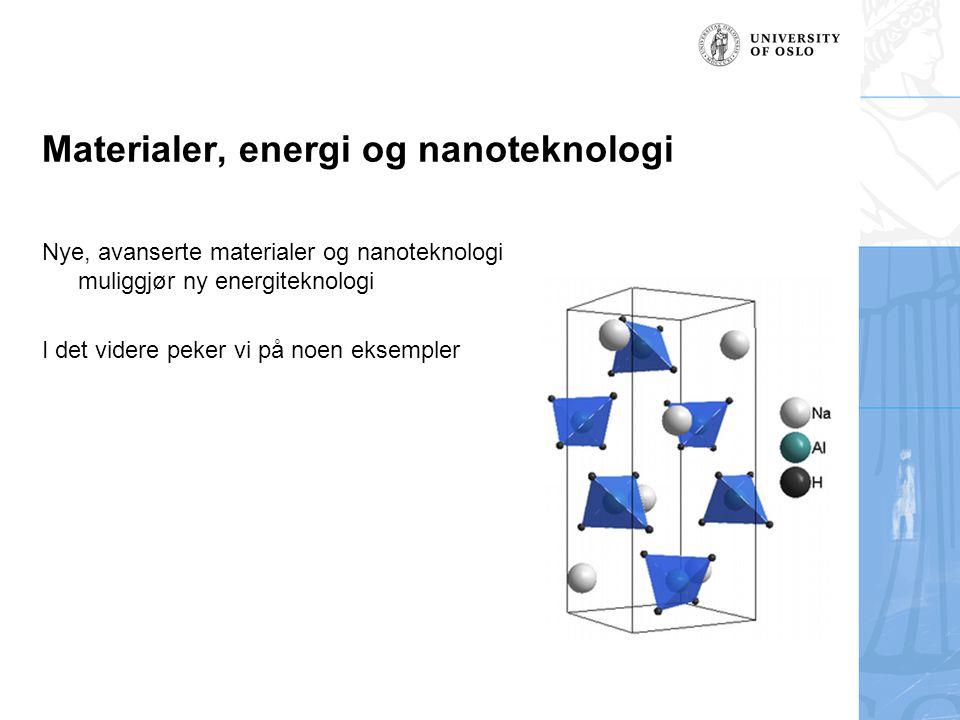 Materialer, energi og nanoteknologi