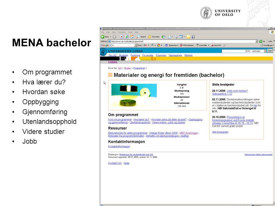 MENA bachelor Om programmet Hva lærer du Hvordan søke Oppbygging