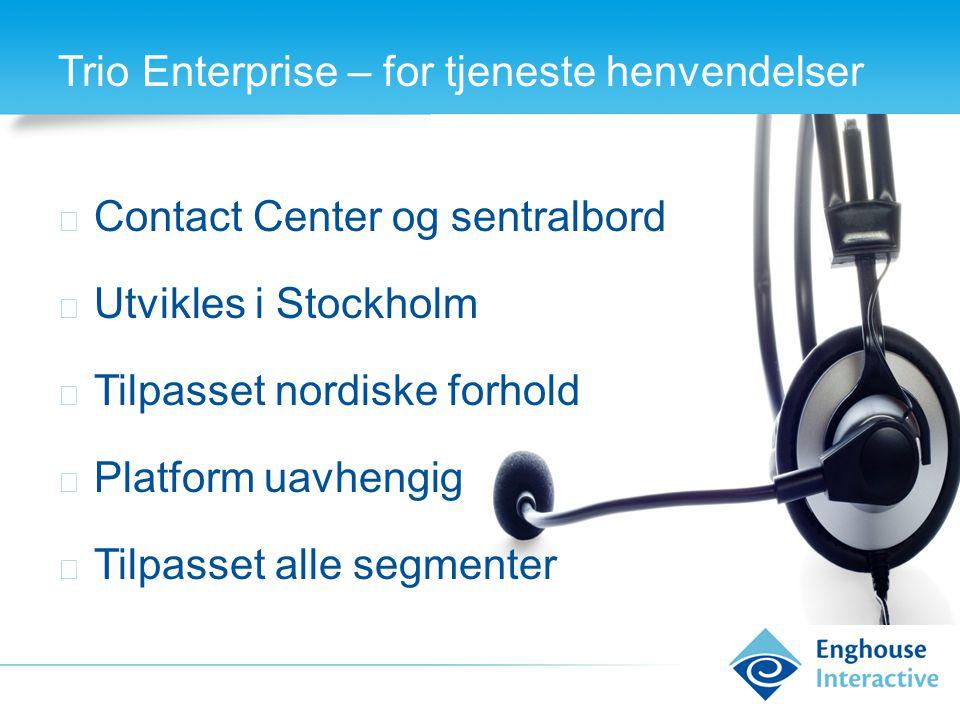 Trio Enterprise – for tjeneste henvendelser