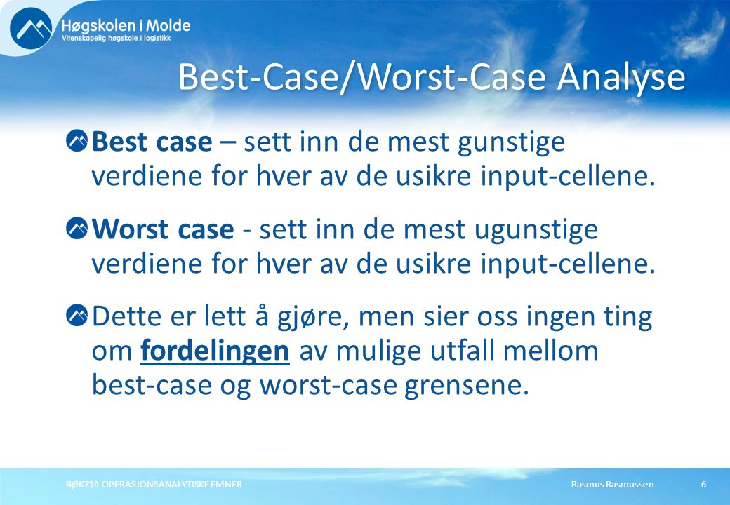 Best-Case/Worst-Case Analyse