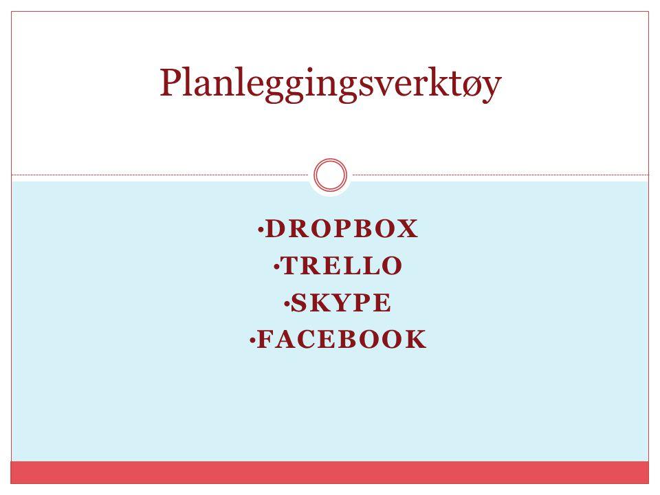 Dropbox Trello Skype facebook