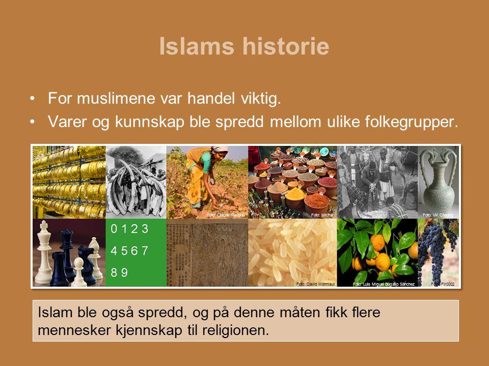 Islams historie For muslimene var handel viktig.