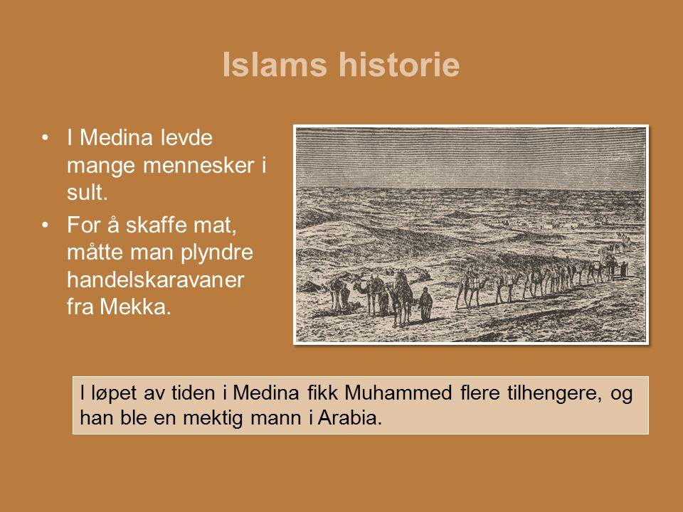 Islams historie I Medina levde mange mennesker i sult.
