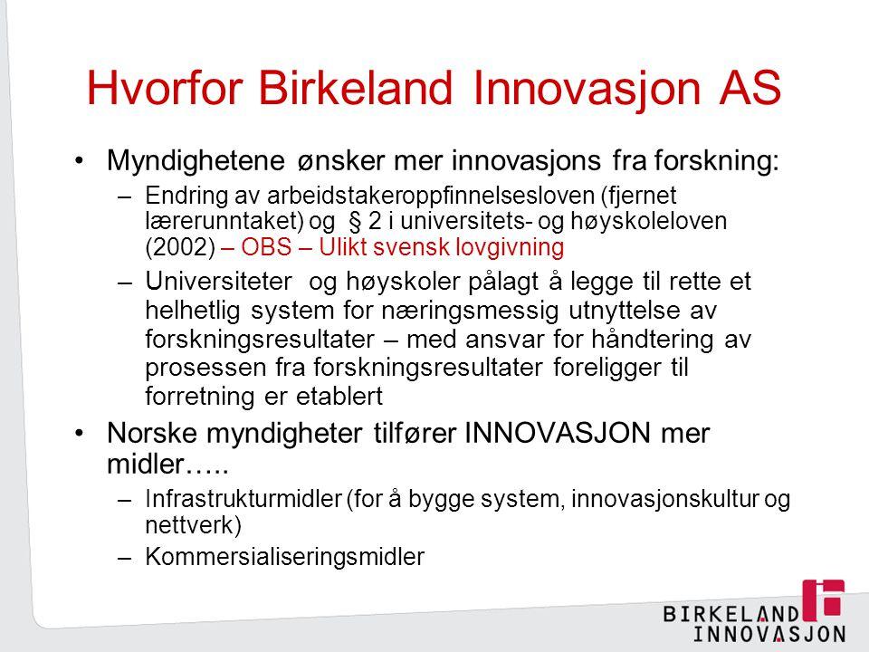 Hvorfor Birkeland Innovasjon AS