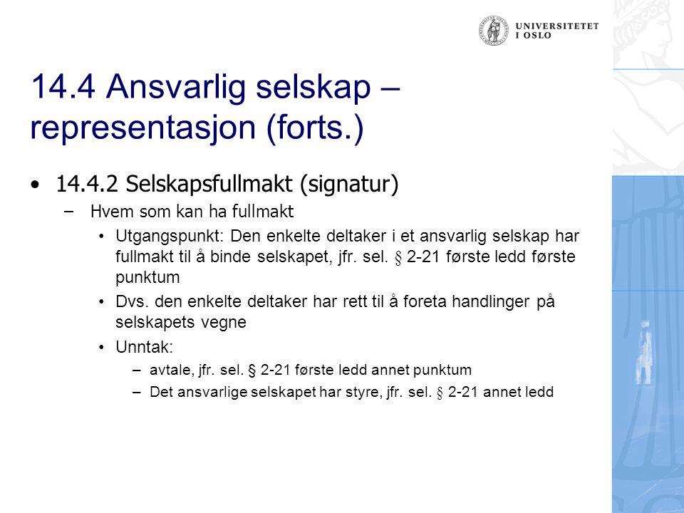 14.4 Ansvarlig selskap – representasjon (forts.)