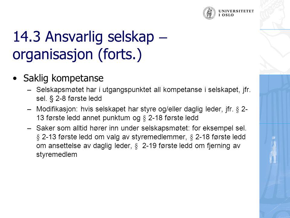 14.3 Ansvarlig selskap – organisasjon (forts.)