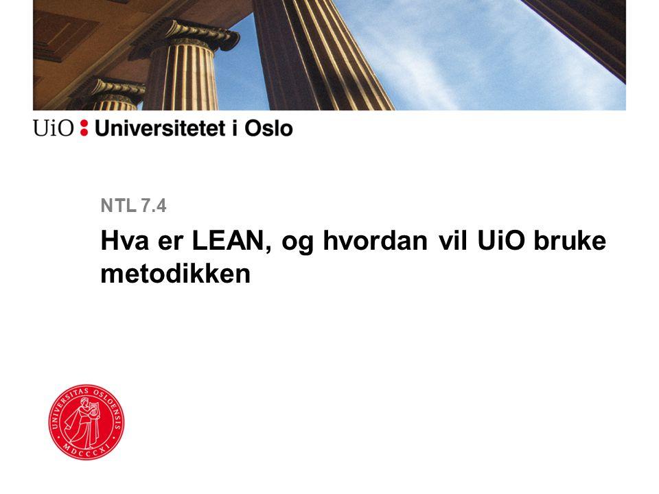 Hva er LEAN, og hvordan vil UiO bruke metodikken