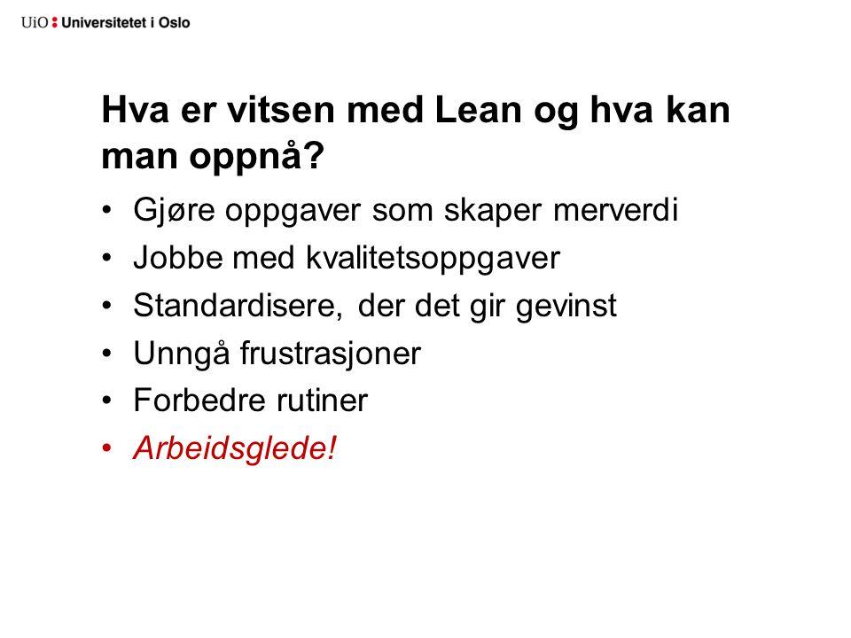 Hva er vitsen med Lean og hva kan man oppnå