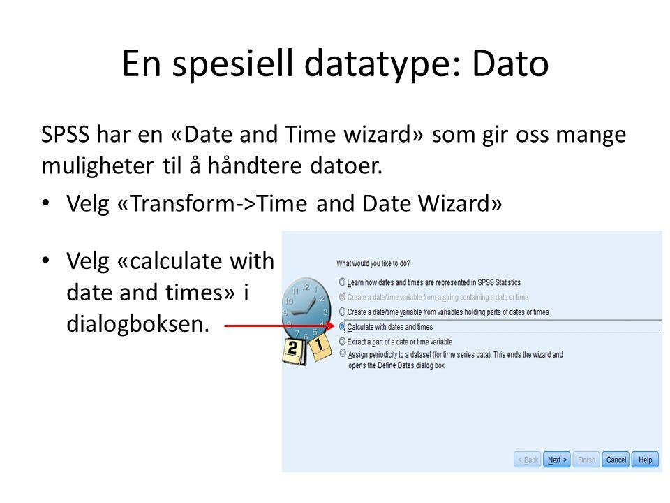 En spesiell datatype: Dato