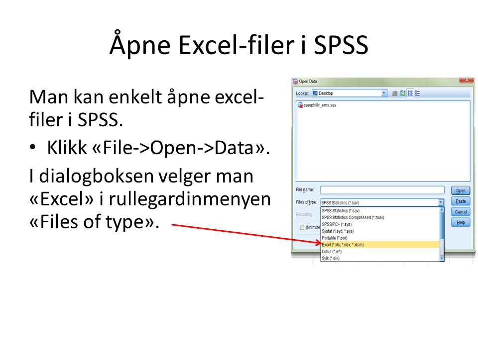 Åpne Excel-filer i SPSS