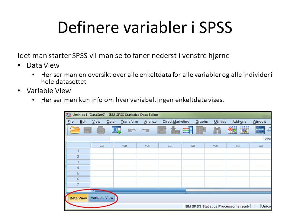 Definere variabler i SPSS