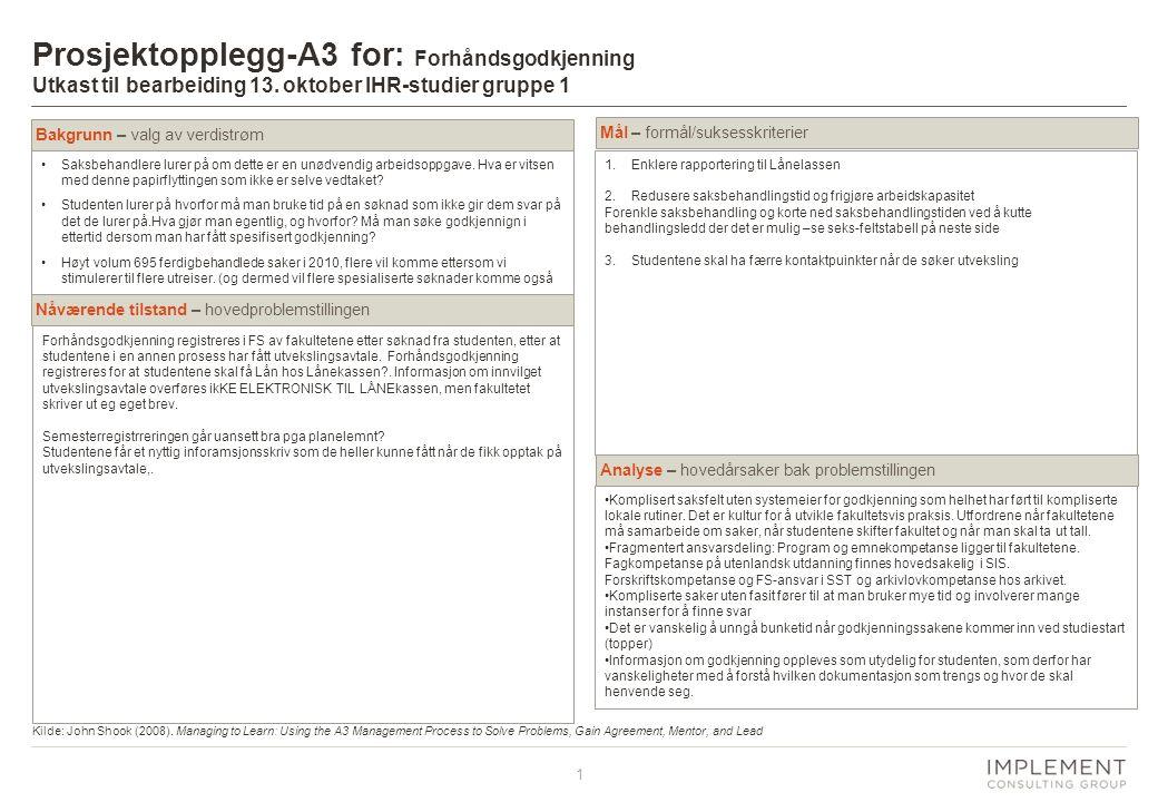 Prosjektopplegg-A3 for: Forhåndsgodkjenning Utkast til bearbeiding 13