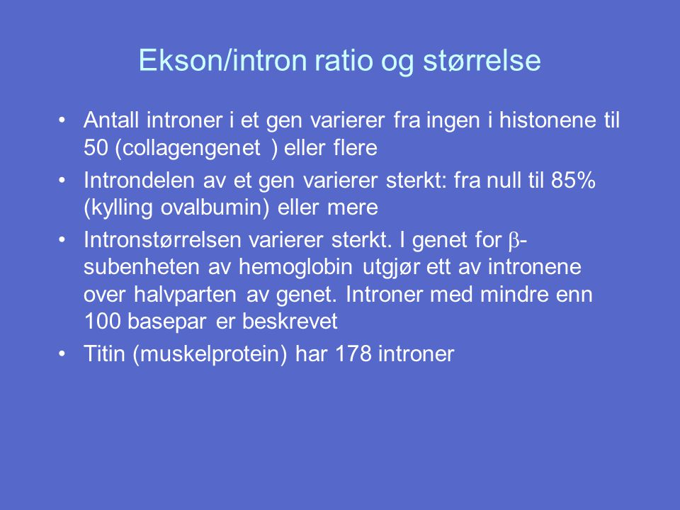 Ekson/intron ratio og størrelse