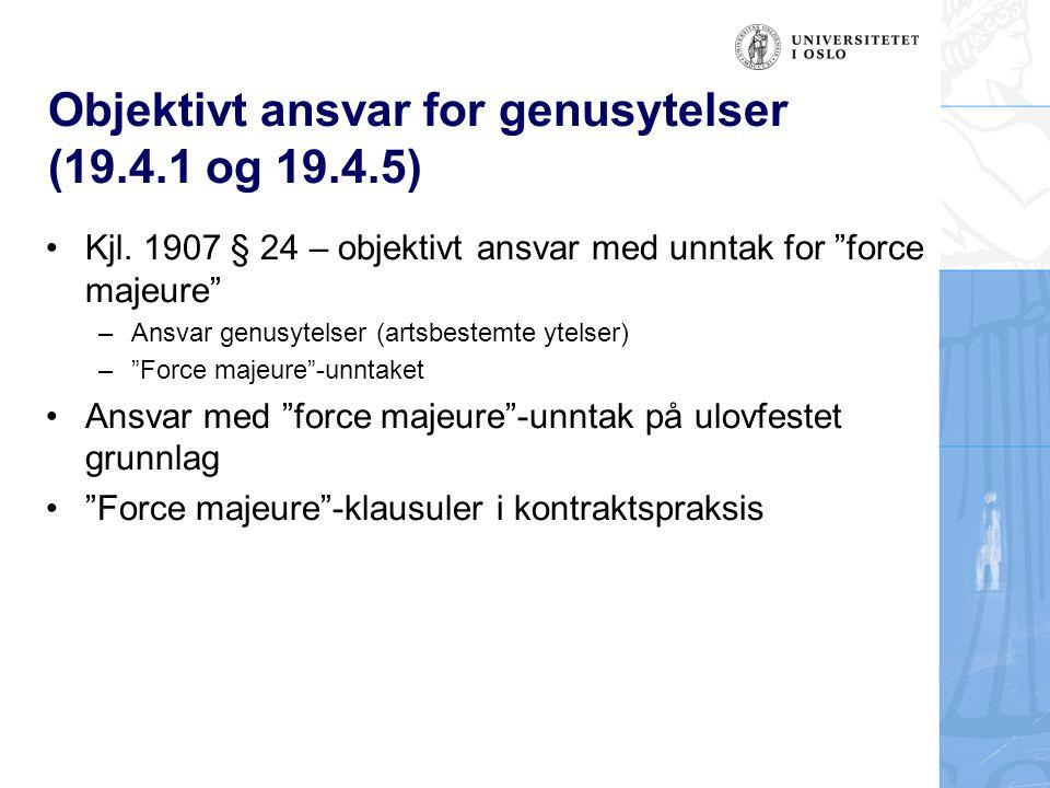 Objektivt ansvar for genusytelser (19.4.1 og 19.4.5)