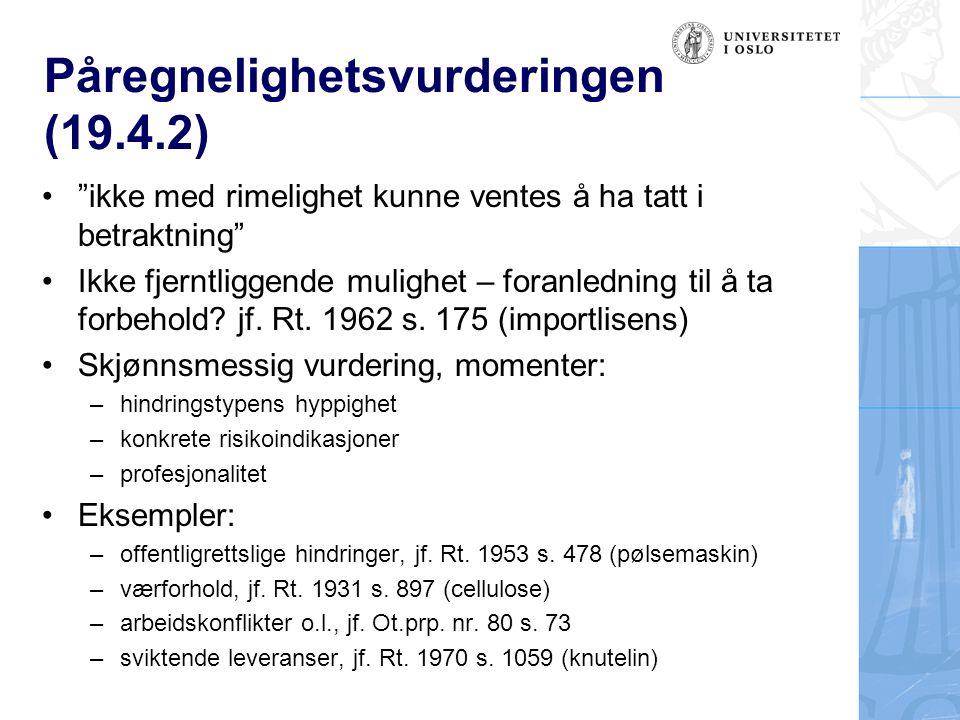 Påregnelighetsvurderingen (19.4.2)