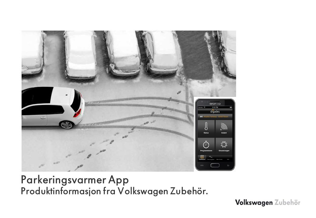 Parkeringsvarmer App Produktinformasjon fra Volkswagen Zubehör.