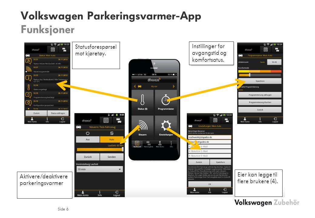 Volkswagen Parkeringsvarmer-App Funksjoner