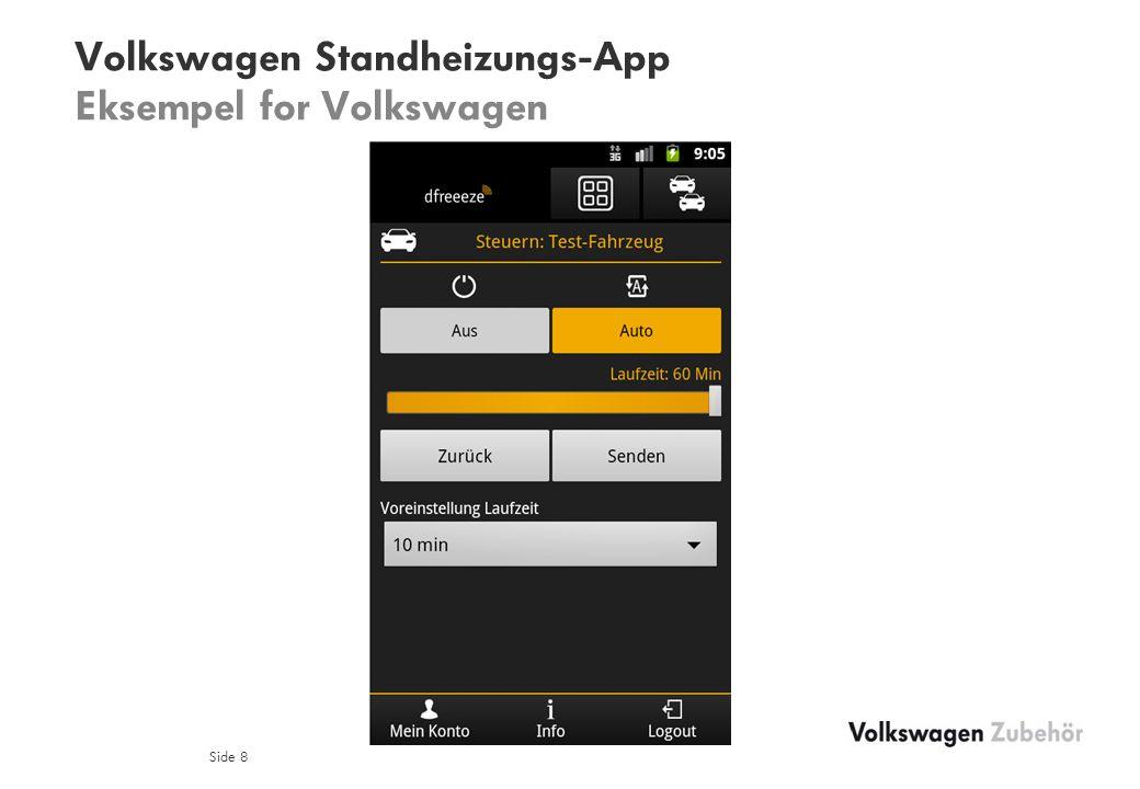 Volkswagen Standheizungs-App Eksempel for Volkswagen