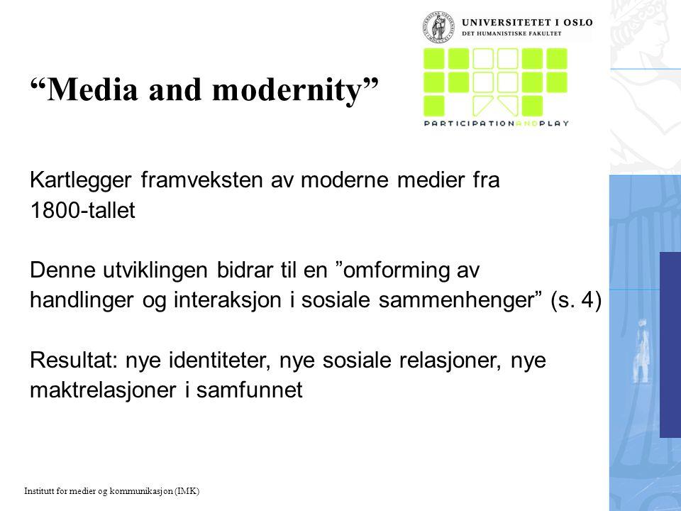 Media and modernity Kartlegger framveksten av moderne medier fra