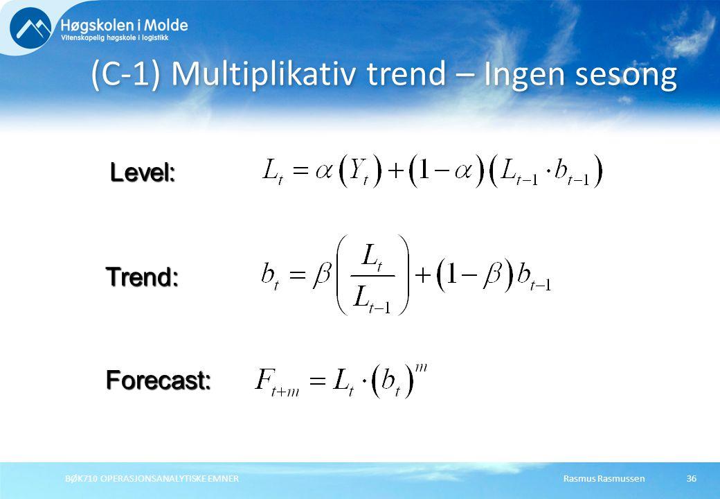 (C-1) Multiplikativ trend – Ingen sesong