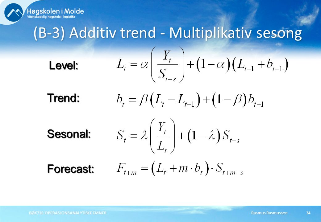 (B-3) Additiv trend - Multiplikativ sesong