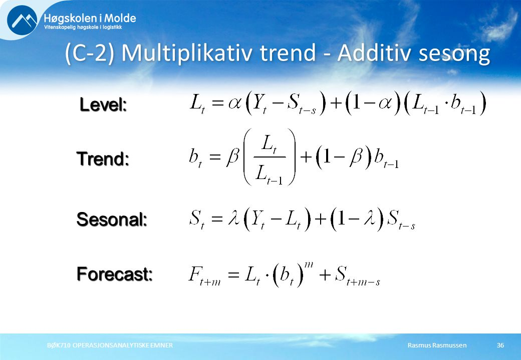 (C-2) Multiplikativ trend - Additiv sesong
