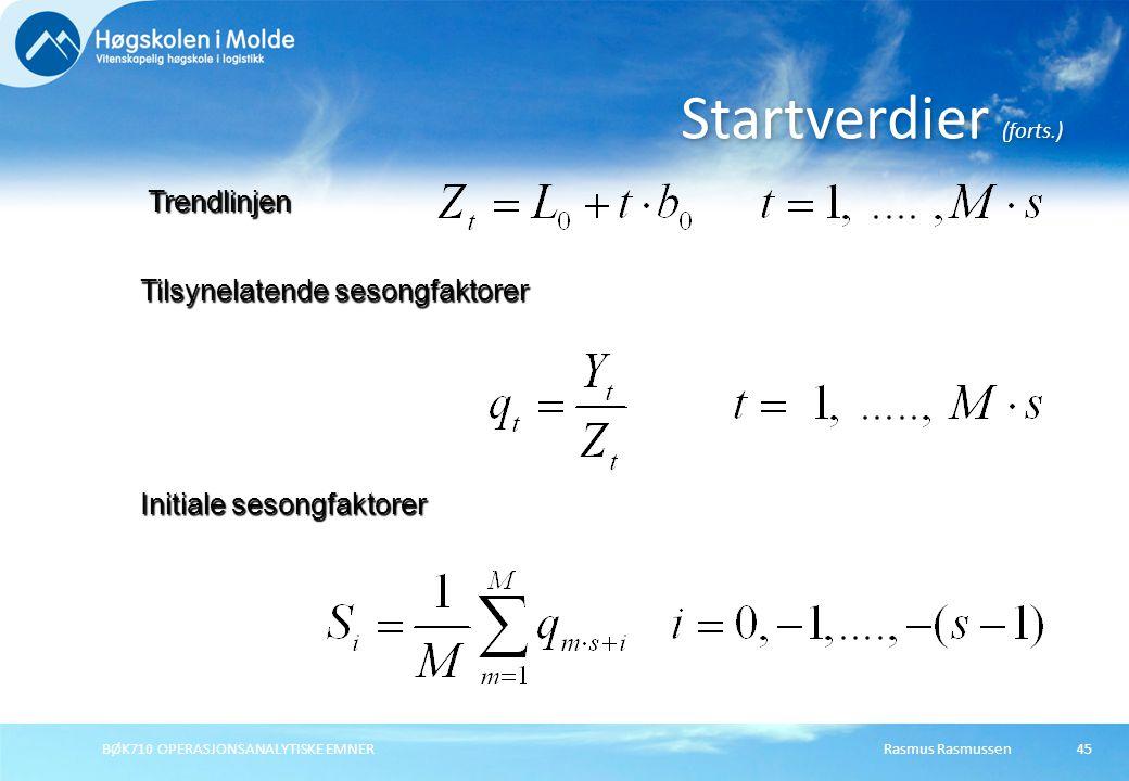 Startverdier (forts.) Trendlinjen Tilsynelatende sesongfaktorer